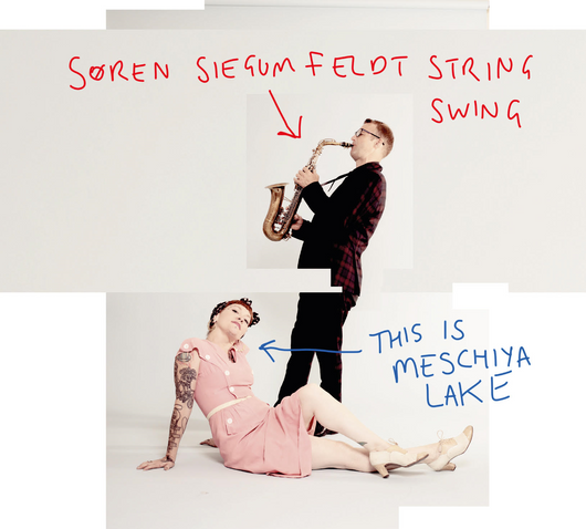 Soren Siegumfeldt String Swing - This Is Meschiya Lake - CD/LP