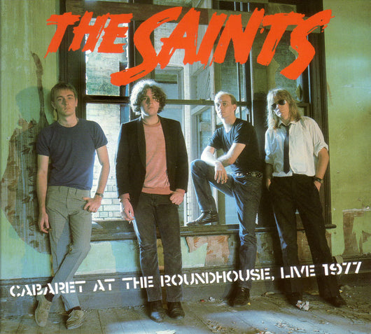 The Saints - Cabaret At The Roundhouse - CD