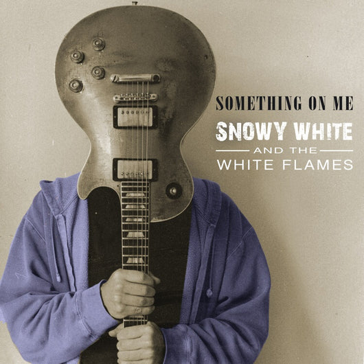 Snowy White & The White Flames - Something On Me - CD