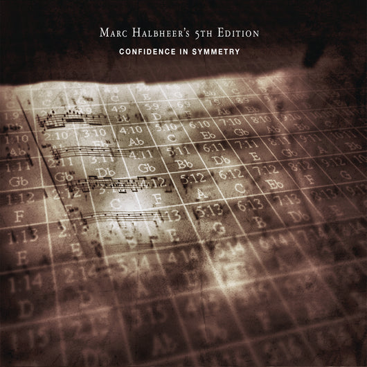 Marc Halbheer's 5th Edition - Confidence In Symmetry - CD