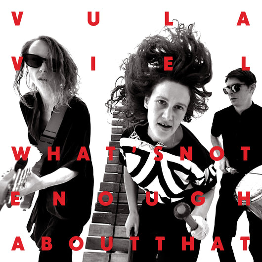 Vula Viel - What's Not Enough About That - CD