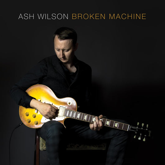 Ash Wilson - Broken Machine - CD