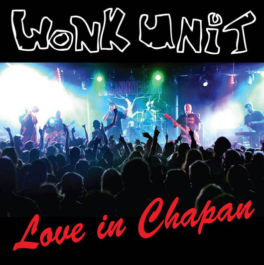 Wonk Unit - Live In Chapan - CD+DVD