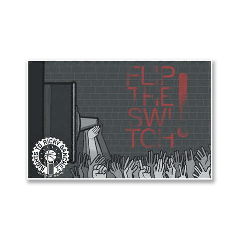 "Rights To Ricky Sanchez ""Flip the Switch"" Poster"