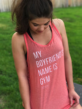 My Boyfriend's Name Is Gym Tank