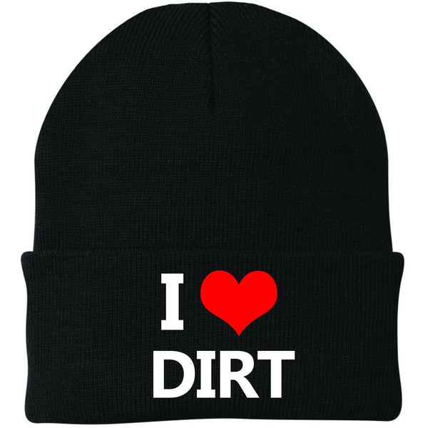 Knit Hat - I Love Dirt