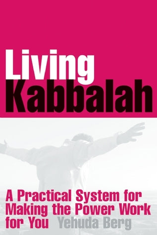 Living Kabbalah: A Practical System for Making the Power Work for You (English, Hardcover)