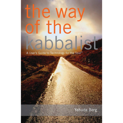 THE WAY OF THE KABBALIST: A USER'S GUIDE TO TECHNOLOGY FOR THE SOUL (ENGLISH)