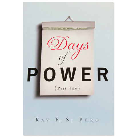 Days of Power: Part Two