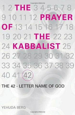 THE PRAYER OF THE KABBALIST: THE 42 LETTER NAME OF GOD (ENGLISH, HARDCOVER)