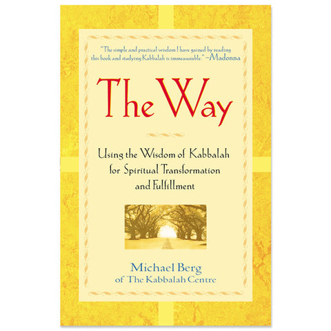 The Way: Using the Wisdom of Kabbalah (English, Hardcover)