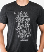 Life is a Tale T-Shirt