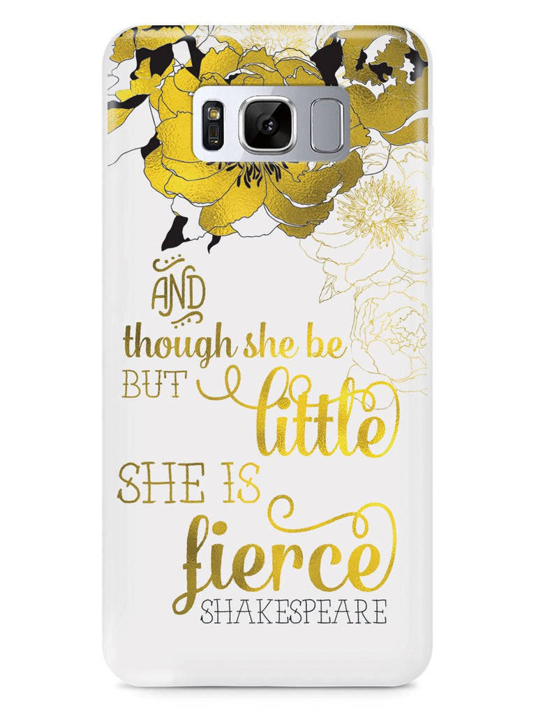 And Though She Be But Little, She is Fierce Case - pipercleo.com