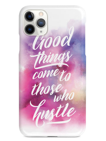 Good Things Come To Those Who Hustle Case - pipercleo.com