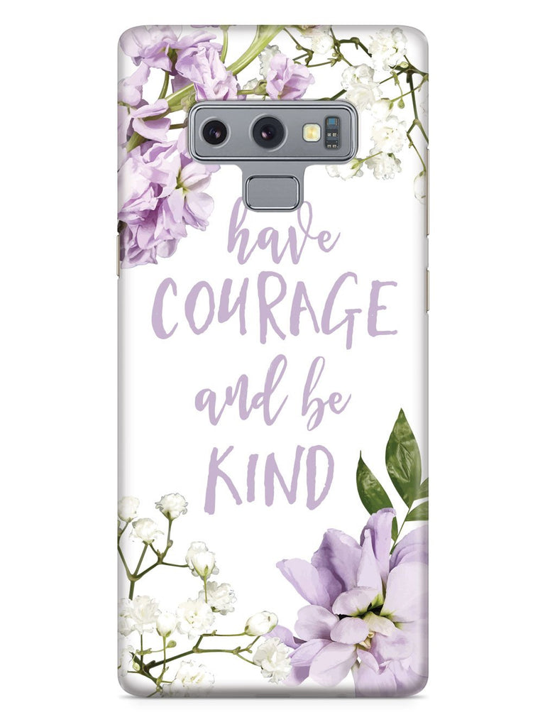 Have Courage and Be Kind Case - pipercleo.com