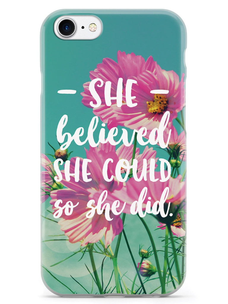 So She Did - Flower background Case - pipercleo.com