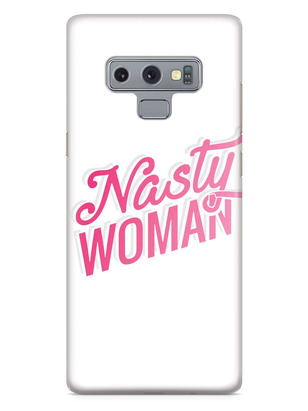 Nasty Woman - White Case - pipercleo.com