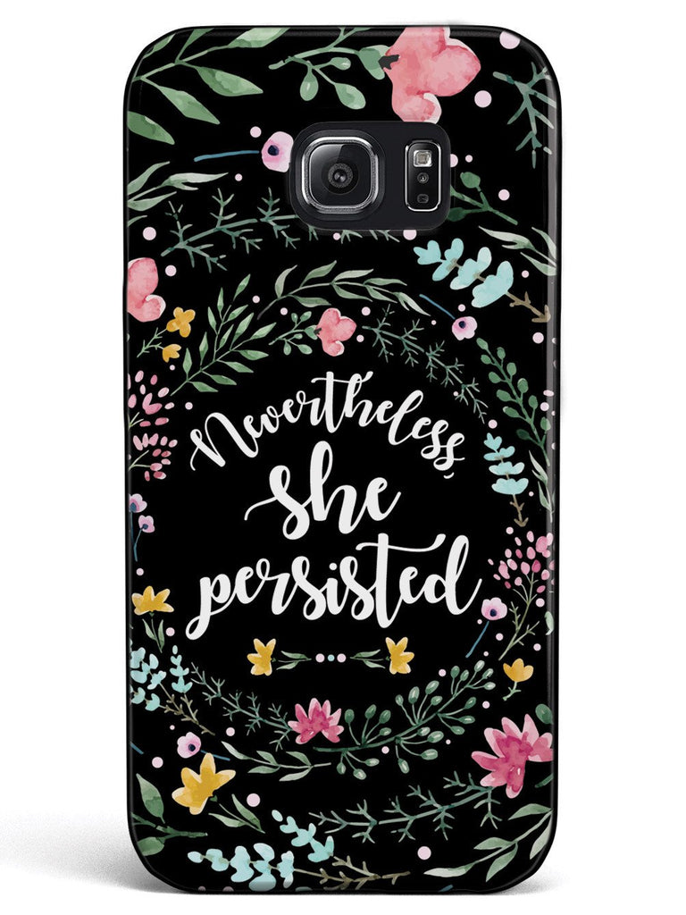 Nevertheless, She Persisted - Watercolor Flower Wreath - Black Case - pipercleo.com