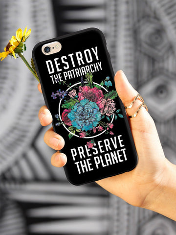 Destroy the Patriarchy Preserve the Planet - Black Case