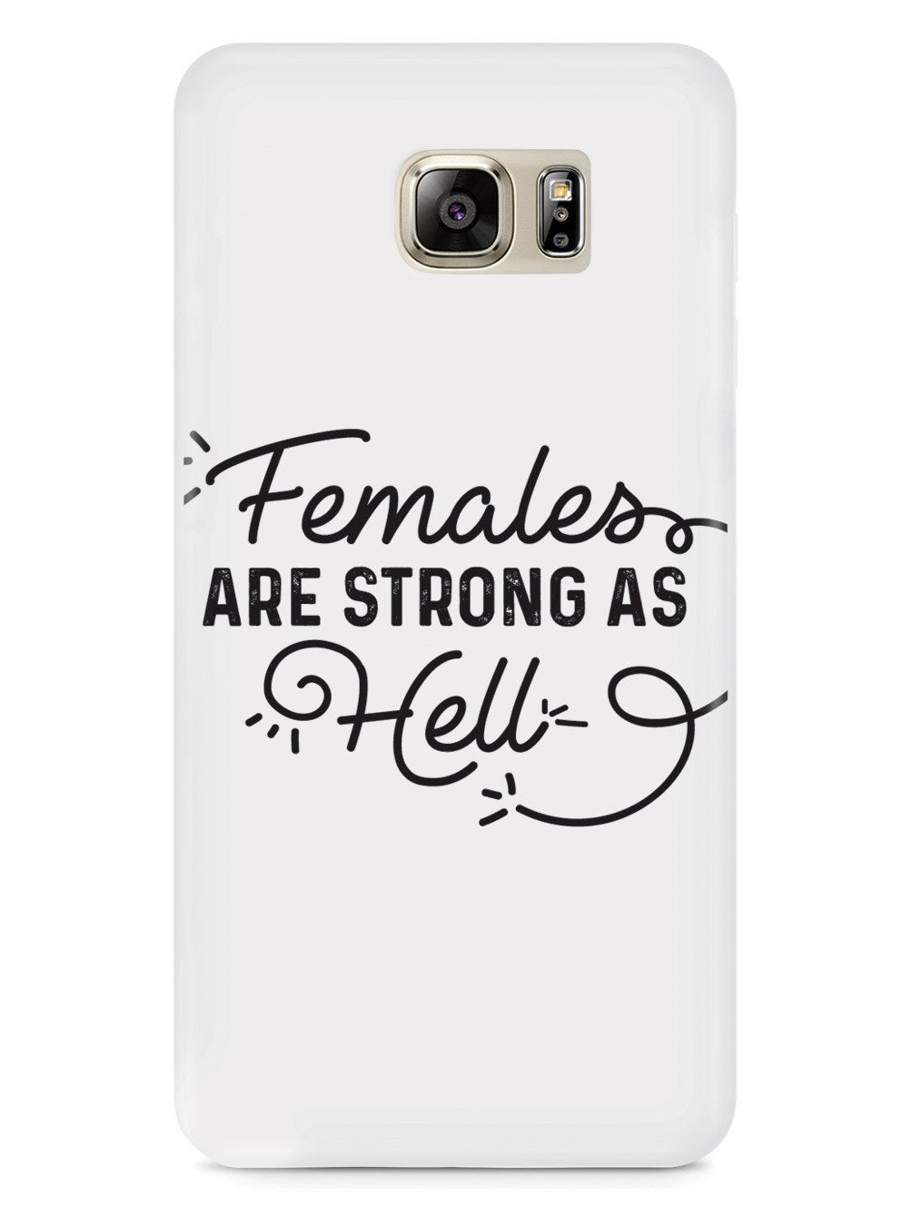 Females Are Strong As Hell Case - pipercleo.com