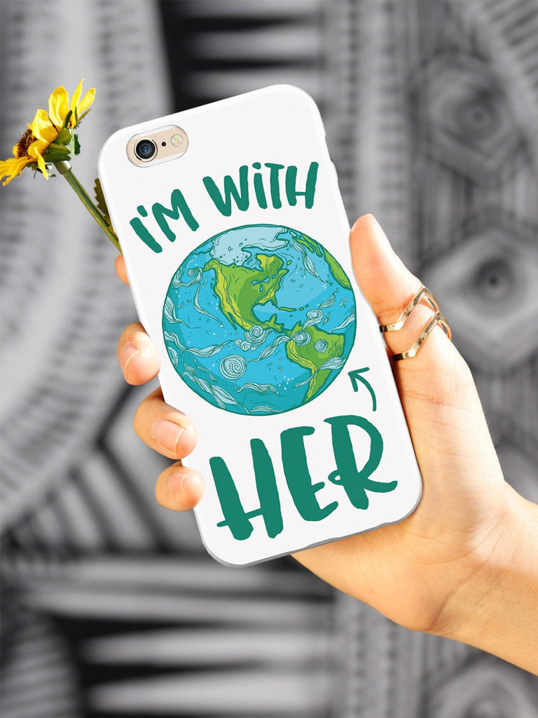 I'm with HER - March For Science Earth Supporter Case - pipercleo.com