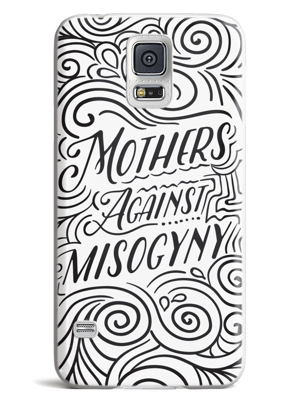 Mothers Against Misogyny - White Case - pipercleo.com
