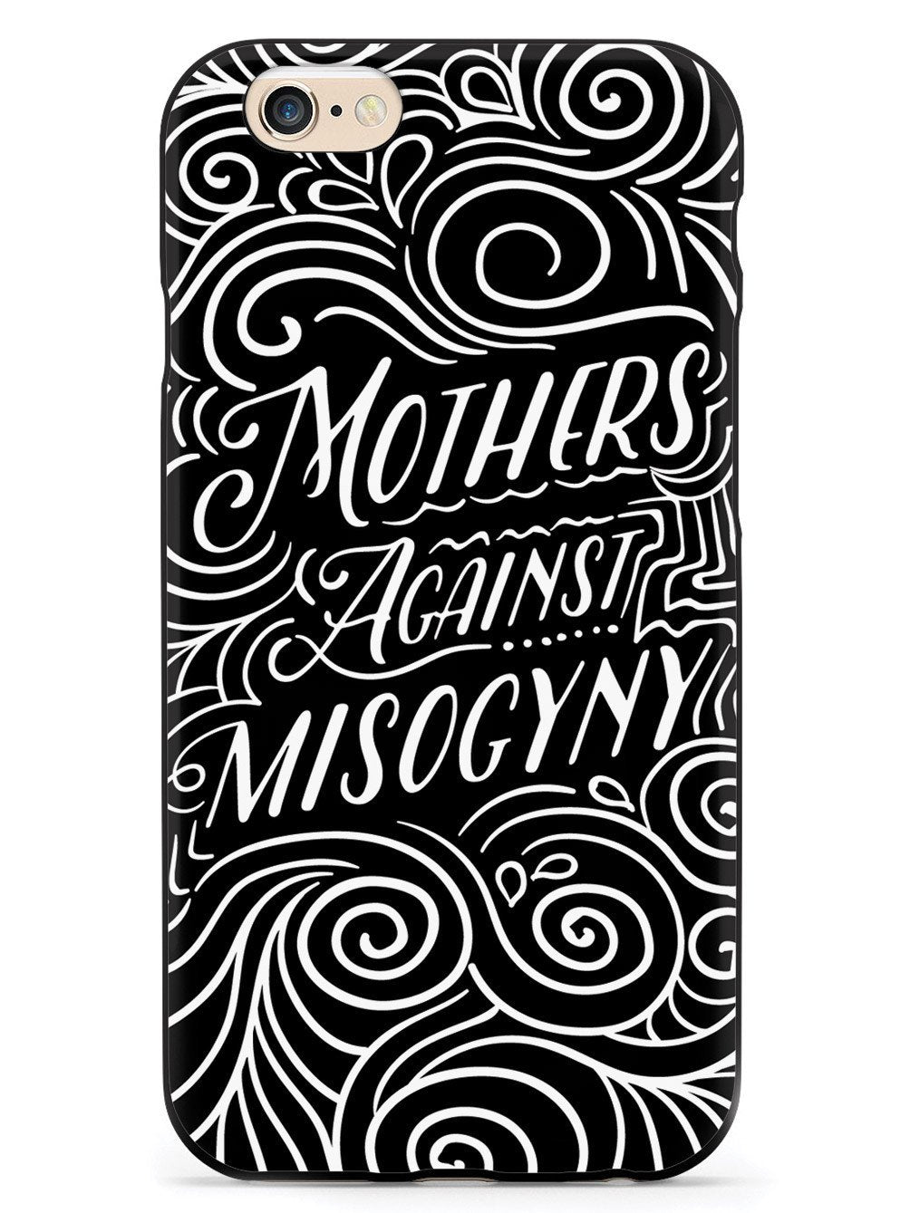 Mothers Against Misogyny  - Black Case - pipercleo.com