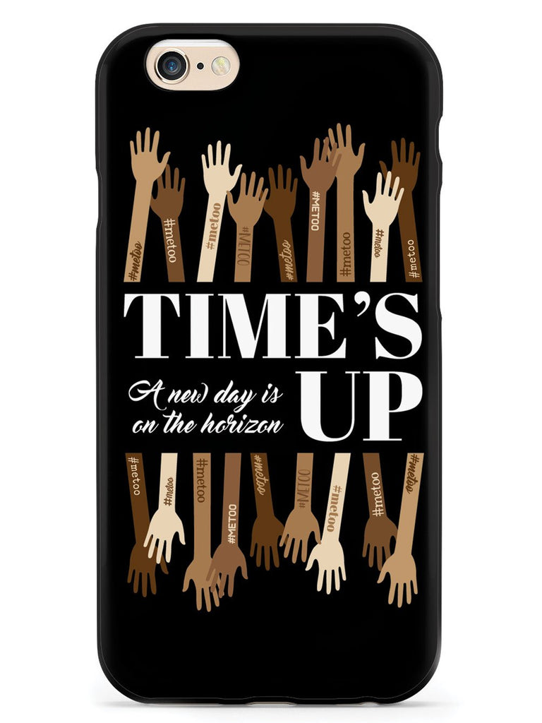 Time's Up - A New Day is on the Horizon - #MeToo - Black Case - pipercleo.com