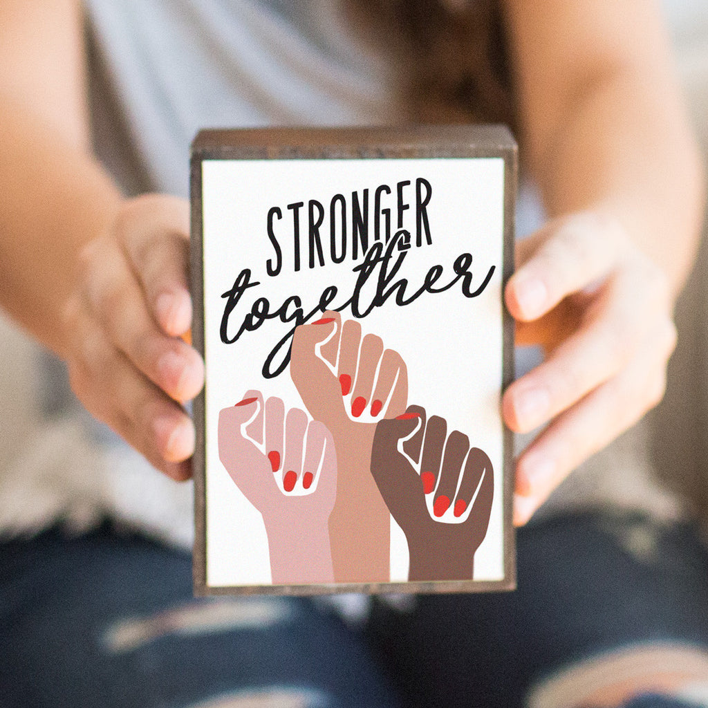 Stronger Together Table Top Box - pipercleo.com