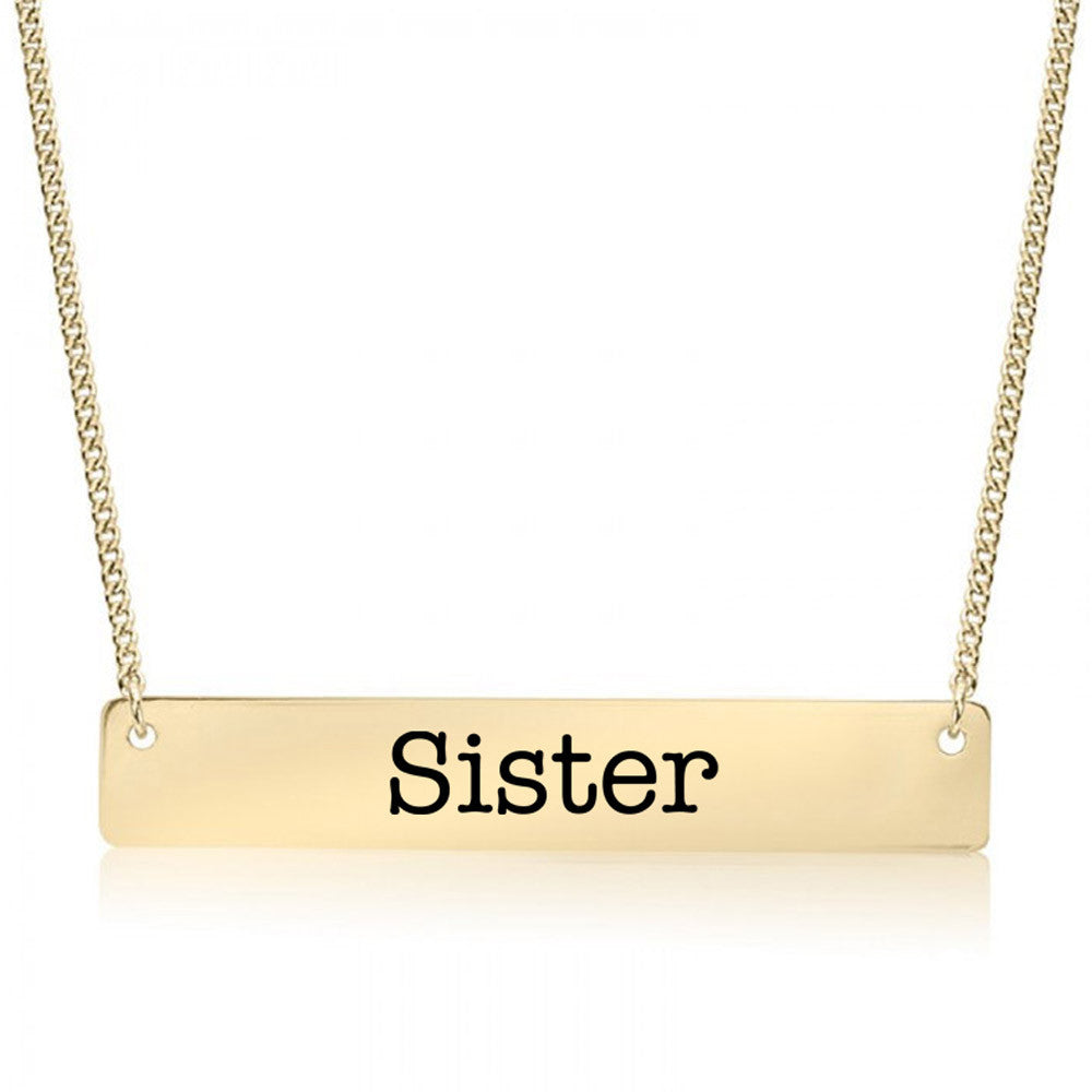 Sister Gold / Silver Bar Necklace - Sister Gifts
