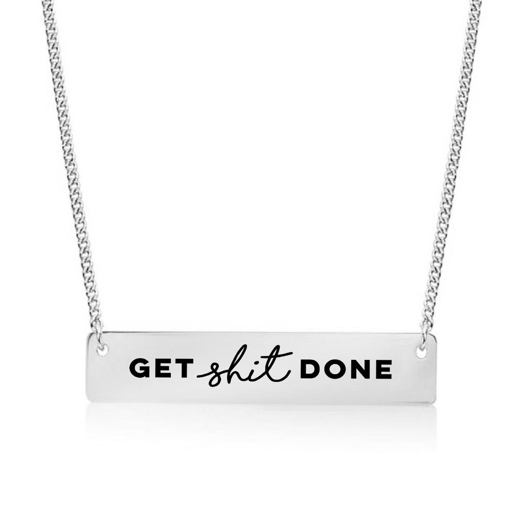 Get Shit Done Goal Setting Gold / Silver Bar Necklace - pipercleo.com