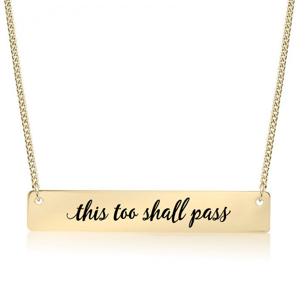 This Too Shall Pass Gold / Silver Bar Necklace - pipercleo.com