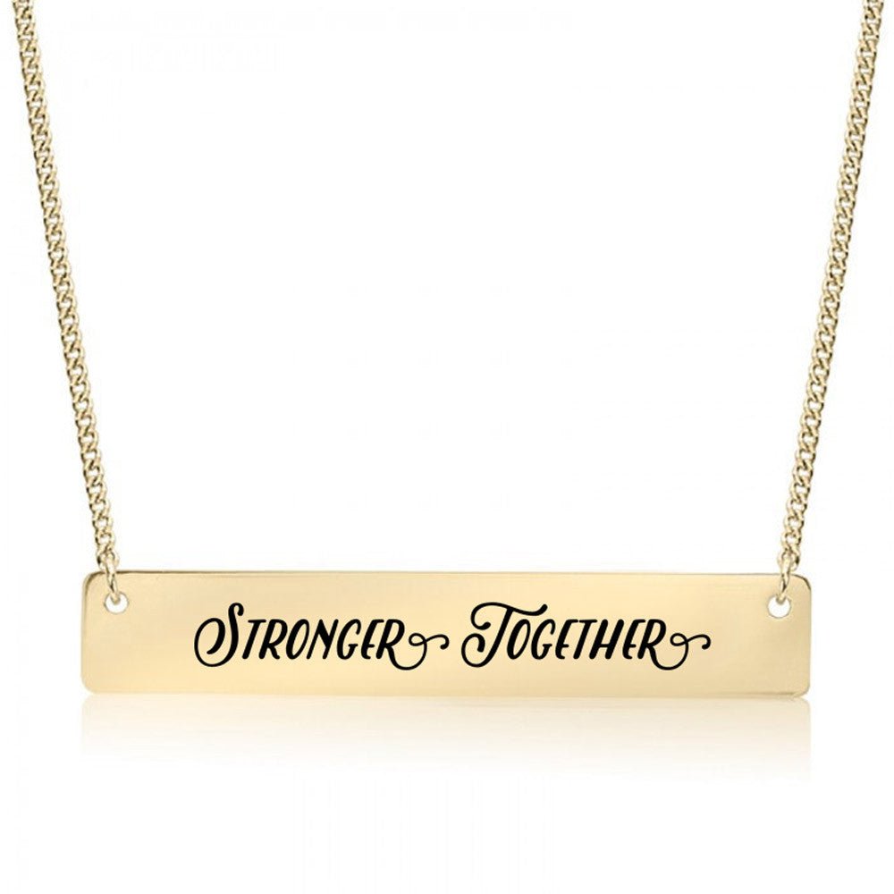 Stronger Together Gold / Silver Bar Necklace - pipercleo.com