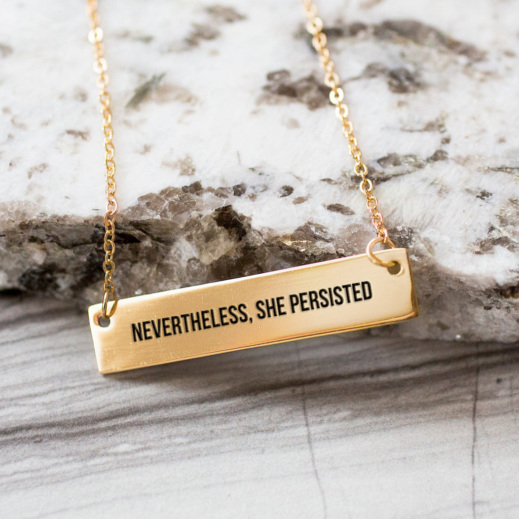 Nevertheless, She Persisted Gold Bar Necklace  + Tote + Box Special Offer