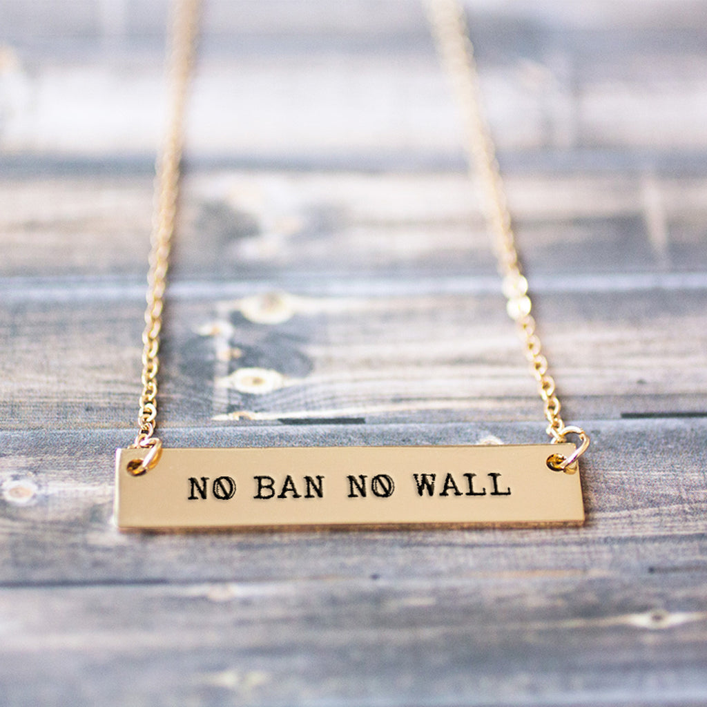 No Ban No Wall Gold / Silver Bar Necklace - pipercleo.com