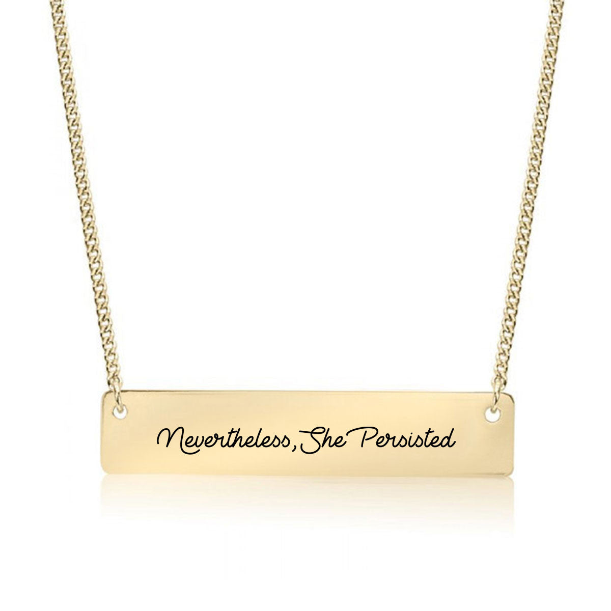 Nevertheless, She Persisted Script Gold / Silver Bar Necklace