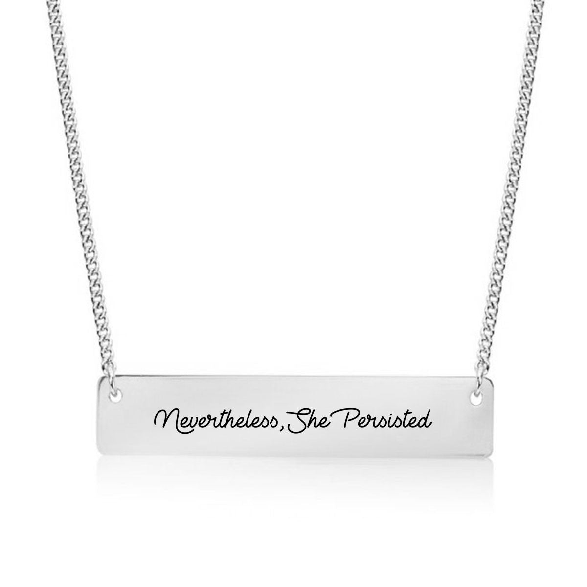 Nevertheless, She Persisted Script Gold / Silver Bar Necklace - pipercleo.com