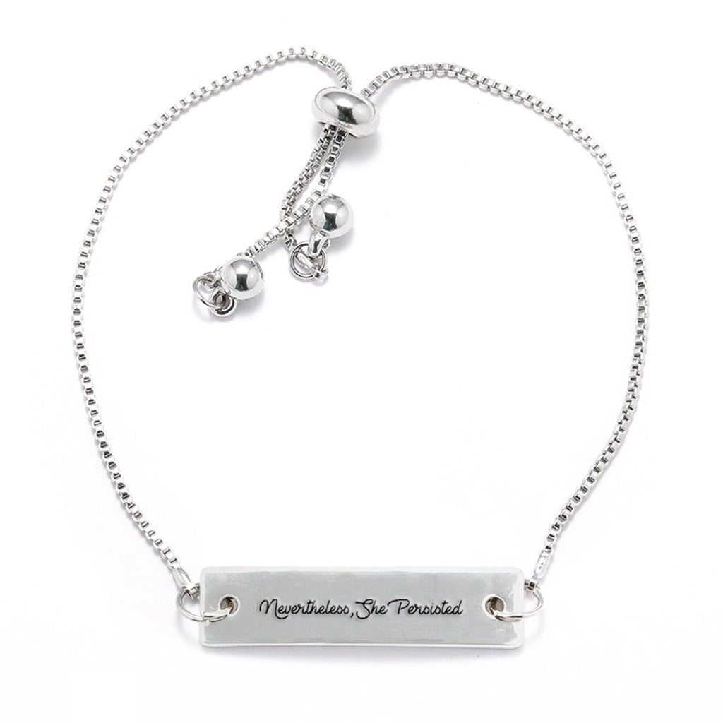 Nevertheless, She Persisted - Script Font Silver Bar Adjustable Bracelet