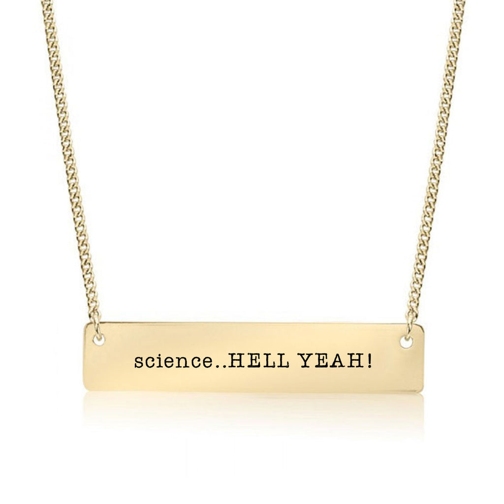 Science. Hell Yeah! Gold / Silver Bar Necklace