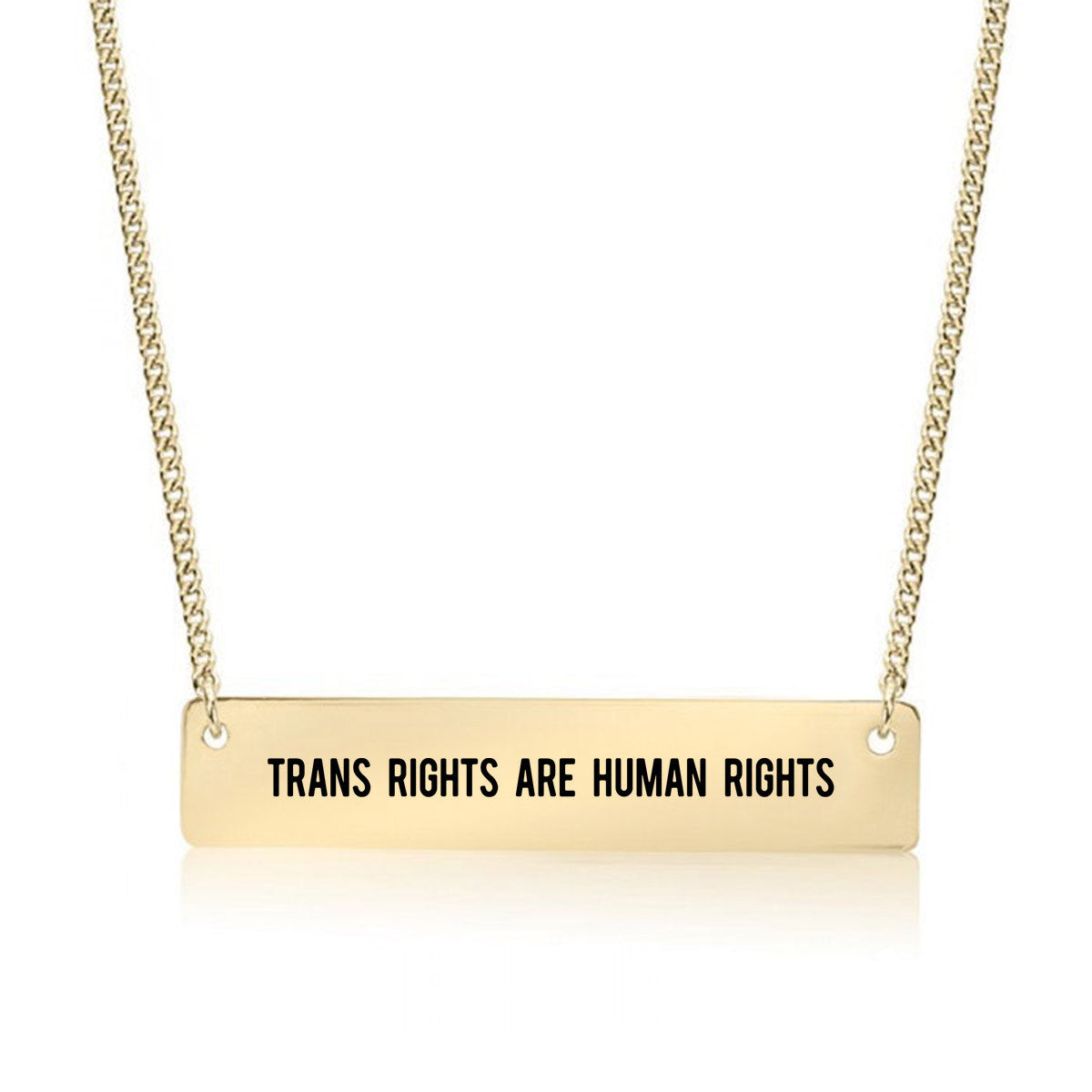 Trans Rights are Human Rights Gold / Silver Bar Necklace