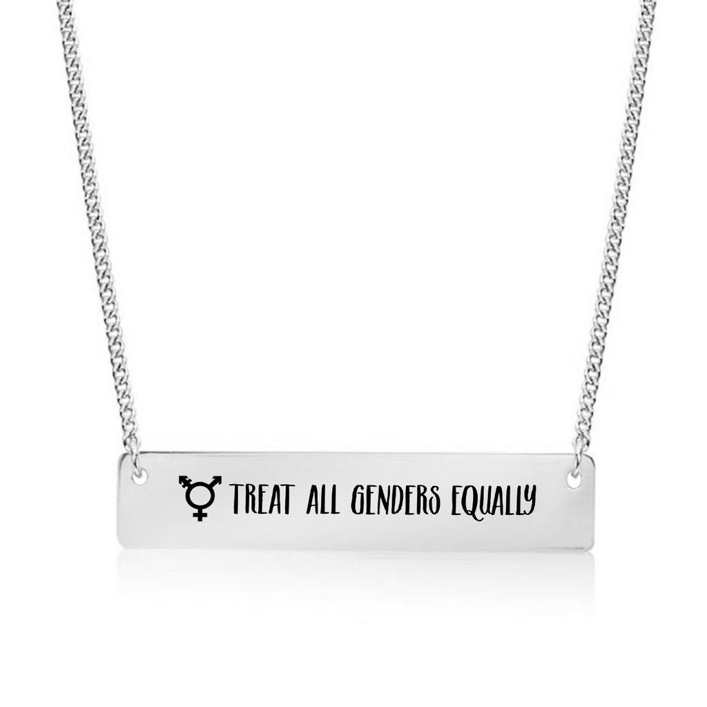 Treat all Genders Equally Gold / Silver Bar Necklace - pipercleo.com