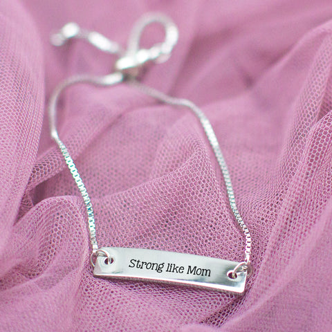 Strong Like Mom Silver Bar Adjustable Bracelet - pipercleo.com