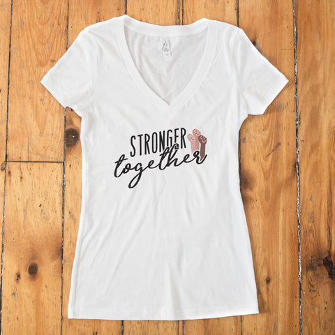 Stronger Together Women's V-Neck White T-shirt