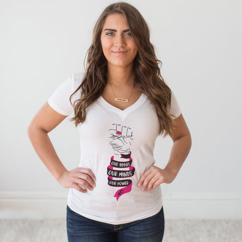 Our Bodies Our Minds Our Power Women's V-Neck T-Shirt