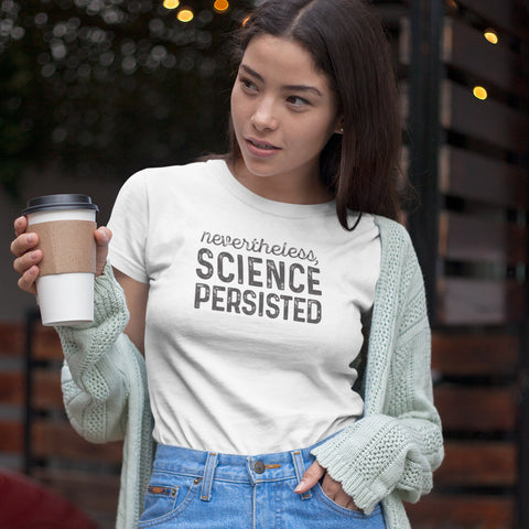 Nevertheless, Science Persisted Ladies' Boyfriend T-Shirt - pipercleo.com