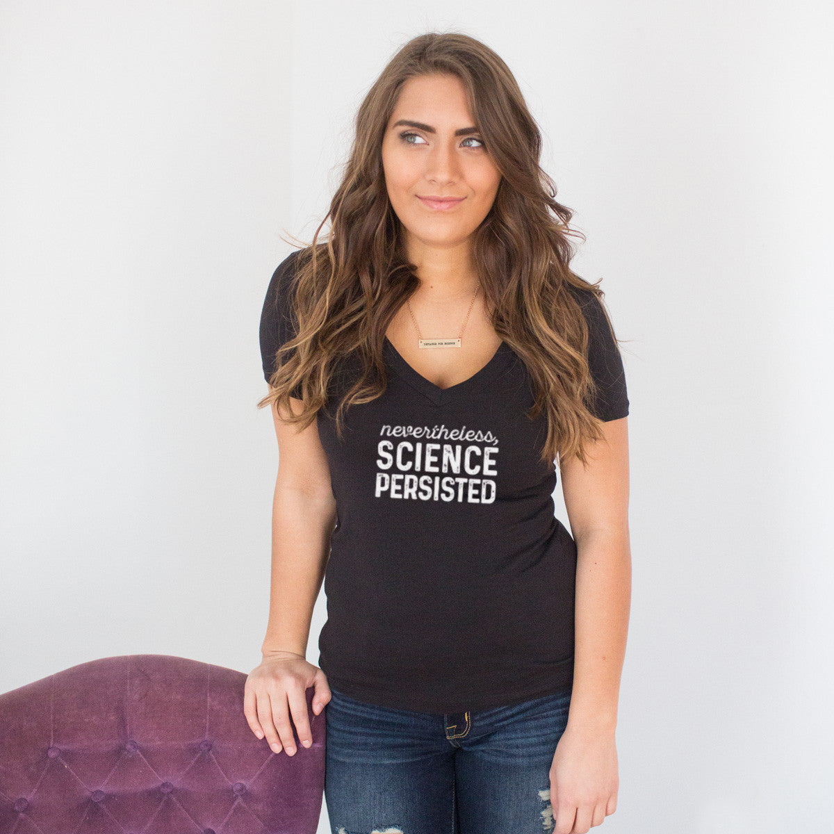 Nevertheless, Science Persisted V-Neck T-shirt