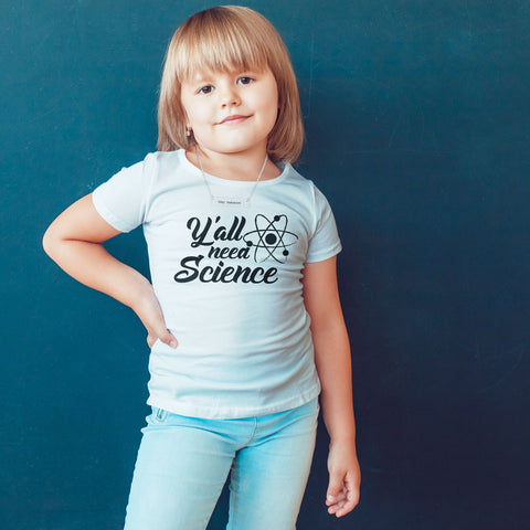 Y'all Need Science Toddlers Softstyle T-Shirt - pipercleo.com