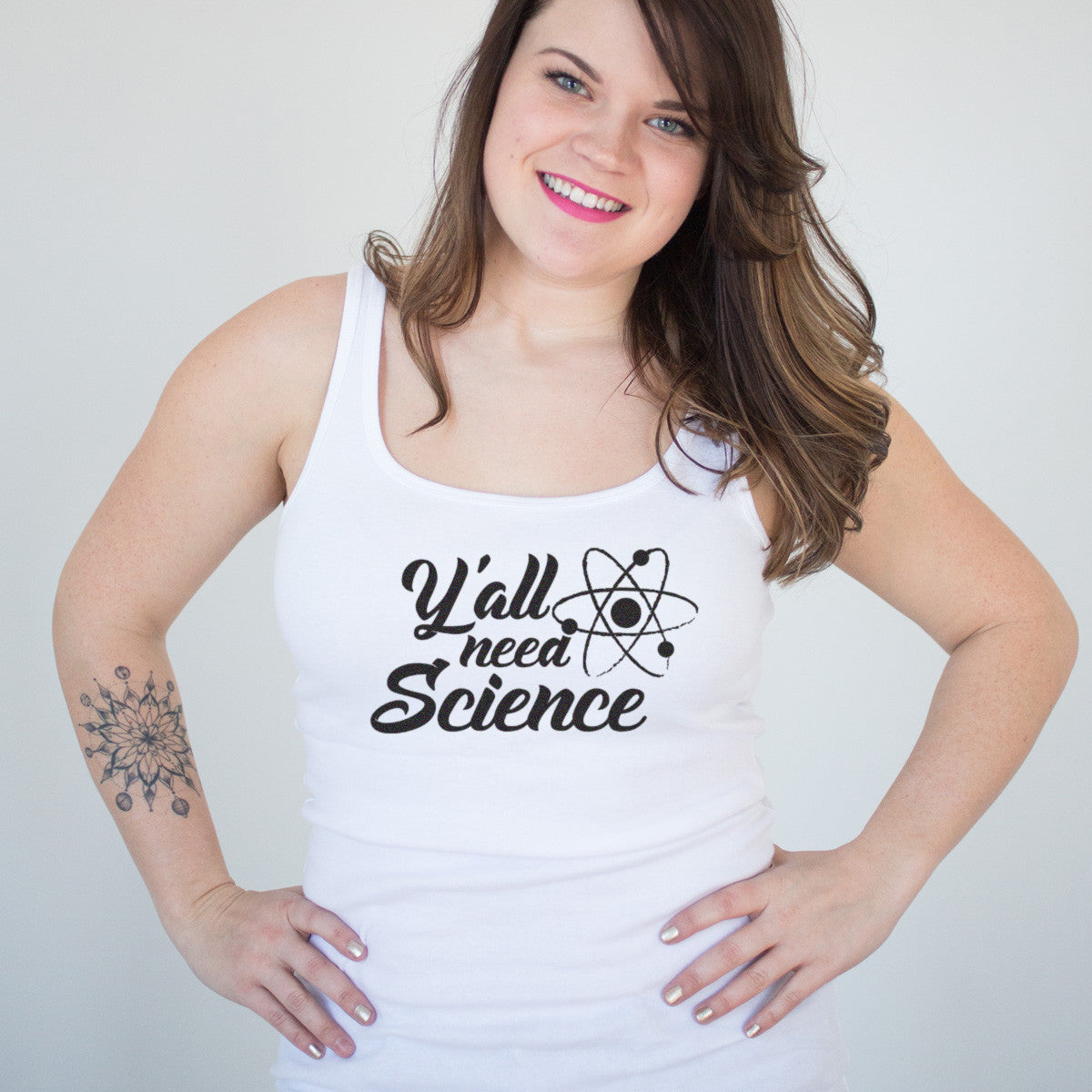 Y'all need SCIENCE Ladies' Tank