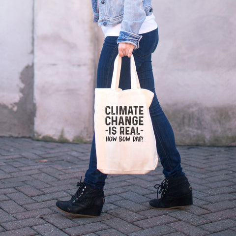 Climate Change is Real - How Bow Dat? Cotton Tote Bag