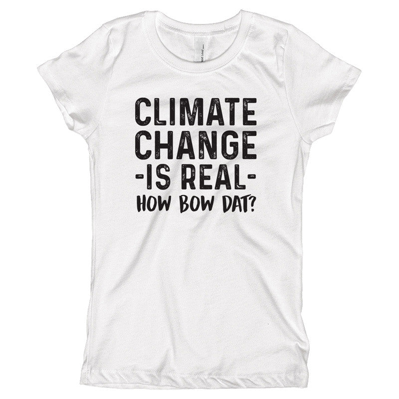 Climate Change is Real - How Bow Dat? Youth Size T-Shirt - pipercleo.com
